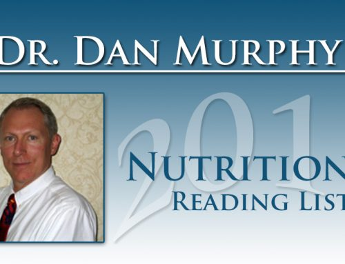 Dr. Dan Murphy's Nutritional Reading List 2011