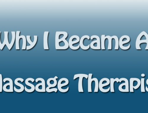 Why I Chose Massage as a Career